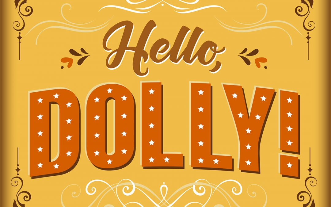 Auditions for Hello Dolly!